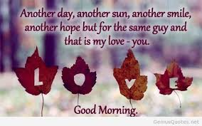 Good Morning Poems And Quotes Best of Good Morning My Love Poems