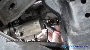 how to change a starter motor in under 45 minutes remove starter trigger wire