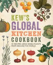 Kitchen Garden Cookbook Kew Global Kitchen Cookbook Kew Gardens Shop