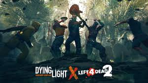 Dying Light Newest Version Relive The Best Of Left 4 Dead 2 In Dying Light Available