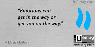 Emotional Quotes Simple 48 Most Influencing Quotes To Remind You Use Your Emotions Right