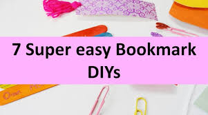 7 super easy bookmark diys