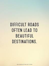 Beautiful Strength Quotes Best of Inspirational Quotes About Strength Difficult Roads Often Lead To