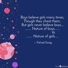 Boys Believe Girls Many T Quotes Writings By Fahad Swag