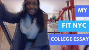 how i got into college fit nyc essay  how i got into college fit nyc essay