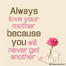 My Momma The Only Woman I Look Up ToAlways Love Your Mother Because New Imes You Mom