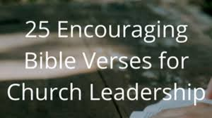 25 Encouraging Bible Verses For Church Leadership Smart Church
