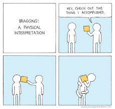 Bragging A Physical Interpretation Poorlydrawnlines Funny Fascinating Funny Bragging Quotes