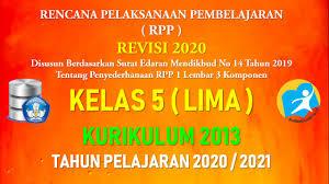 Download rpp k13 revisi 2019 kelas 5 sd/mi semester 2. Rpp 1 Lembar Kelas 5 Sd Mi Kurikulum 2013 Tahun Pelajaran 2020 2021 Datadikdasmen