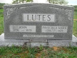 Priscilla Mann Lutes (1798-1879) - Find A Grave Memorial