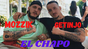 Mozzik x Getinjo - El Chapo (Official Video) - YouTube