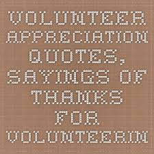 Quotes About Volunteering Gorgeous Quotes About Volunteering Best Quotes Ever