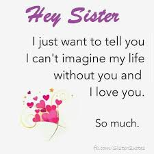 Love My Sister Quotes Magnificent I Love My Pretend Little Sister I Can't Imagine What Life Will Be