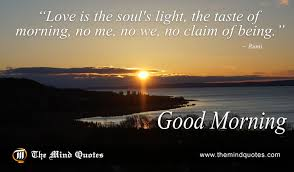 Good Morning Quotes By Rumi