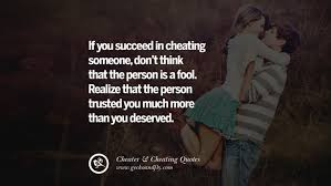 40 Quotes On Cheating Boyfriend And Lying Husband Delectable Cheating Boyfriend Quotes