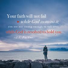 Christian Quotes On Perseverance Best of Quote Picture Image J I Packer Preservation Perseverance God