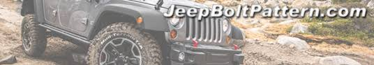 Jeep Bolt Pattern Chart Interesting Jeep CJ Bolt Pattern Guide Reference Chart JeepBoltPattern