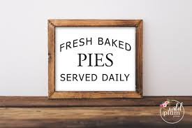Fall Printable Fresh Baked Pies Served Daily Printable Etsy