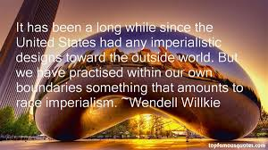 Wendell Willkie quotes: top famous quotes and sayings from Wendell ... via Relatably.com
