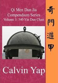 Qi Men Dun Jia Compendium Series Volume 3 540 Yin Dun