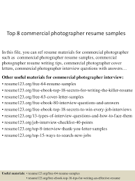Top 8 Commercial Photographer Resume Samples