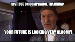 Meme Maker - Past due on compliance training? Your future is ... via Relatably.com