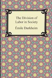 durkheim division of labor essay  durkheim division of labor essay