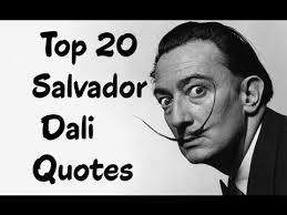 Salvador Dali Quotes Unique Top 48 Salvador Dali Quotes Author Of The Secret Life Of Salvador