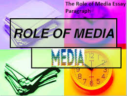 essay on the role of media in the modern world 1167 words essay on role of media in a democracy
