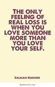 Losing Someone You Love Quotes Extraordinary Quotes About Losing Someone Beauteous Best 48 Losing Someone Quotes