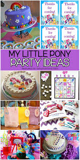 my little pony party ideas kids will love