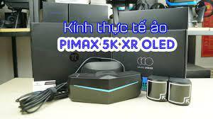 Trên tay kính thực tế ảo Pimax 5K XR OLED - YouTube