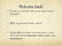 academic writing the common college essay ppt video online i hope you all gave the essay topics some thought
