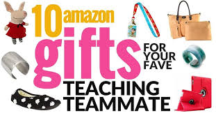 10 amazing teacher gift ideas for your favorite teaching teammate i want to be a super teacher