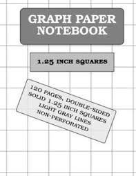 New Graph Paper Notebook 1 25 Inch Squares 120 Pages By Graph