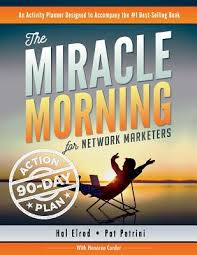 The Miracle Morning For Network Marketers 90 Day Action