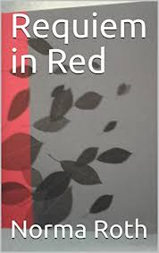 Requiem in Red - Kindle edition by Roth, Norma. Romance Kindle eBooks @  Amazon.com.