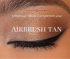 5 makeup tips to pliment your airbrush tan