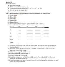 2 6 Factorial Design Question 1 Given Information A 22 Factorial Desig