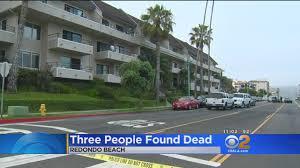 family of 3 found dead in possible in redondo beach condo cbs los angeles