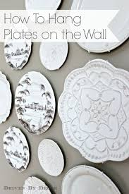 The Easy How-to for Hanging Plates on the Wall