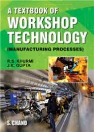 Buy Textbook Of Workshop Technology book : Rs Khurmi,Jk Gupta ...