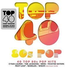 Top 40 Compilation Chart Various Artists Top 40 80s Pop Various Amazon Com Music