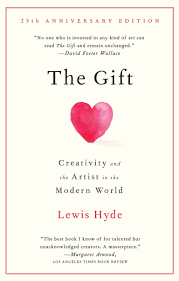 amazon the gift creativity and the artist in the modern world 9780307279507 lewis hyde books