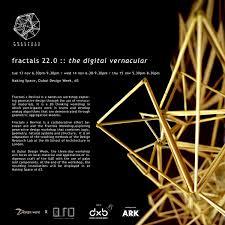 Parametric Design Workshop 2018 Fractals 22 0 The Digital Vernacular Workshop In Dubai Uae