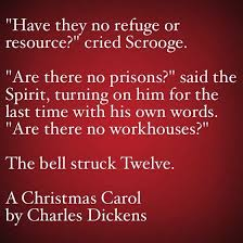 A Christmas Carol Quotes Best My Favorite Quotes From A Christmas Carol 48 Are There No Prisons