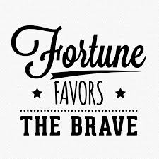 idiomatic essay on fortune favors the brave fortune favours the brave wall sticker by wall art