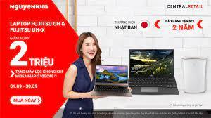 Laptop Chuẩn Nhật Fujitsu Đang Có Ưu Đãi Siêu Khủng Độc Quyền Tại Nguyễn Kim