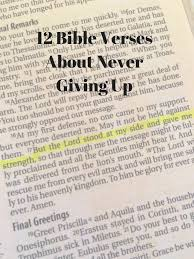 Bible Quotes About Not Giving Up