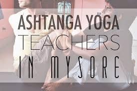 best ashtanga yoga teachers in mysore